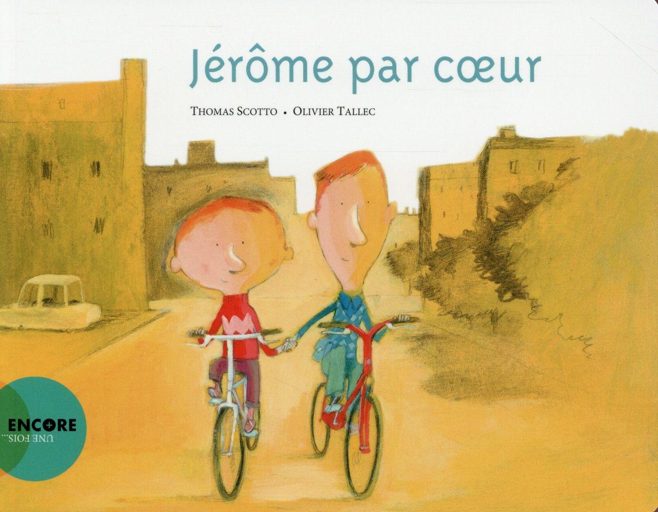 Jérôme par cœur