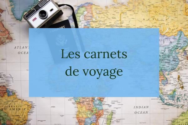 Les carnets de voyage